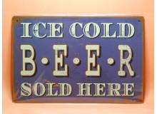 Cartel Chapa ICE COLD BEER Placa de decoración Vintage para pared de habitación, salón, bar, garage
